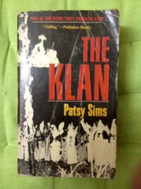 The Klan by Patsy Sims